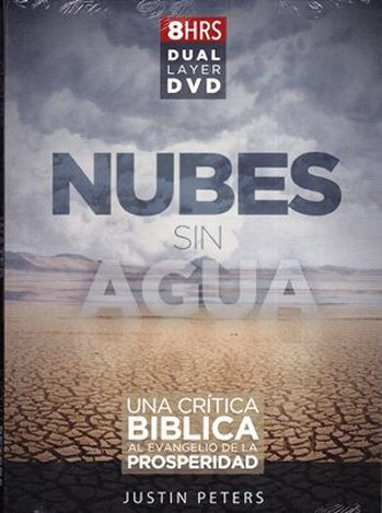 Nubes sin Agua - una crítica Bíblica al evangelio de la prosperidad  - DVD doblado y subtitulado