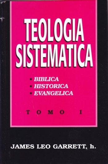 Teología Sistemática - Tomo 1 (pasta dura)