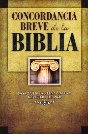 Concordancia Breve de la Biblia - RVR60