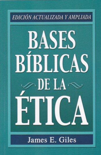 Bases Bíblicas de la Etica