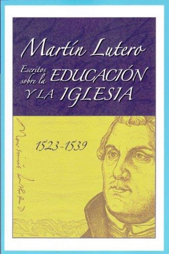 Escritos sobre la Educación y la Iglesia
