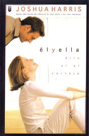 El y Ella - Dile Si al Cortejo