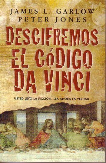Descifremos el Codigo Da Vinci..Usted leyó la ficción