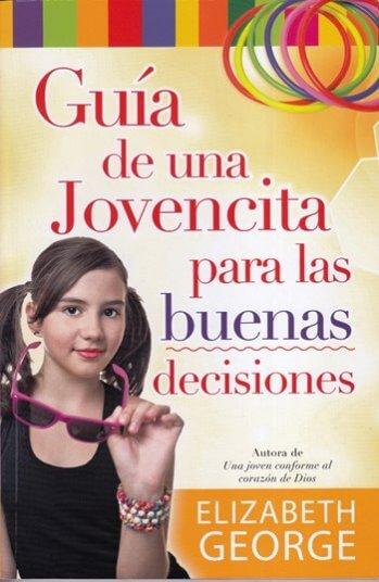 Guía de una Jovencita para Buenas Decisiones