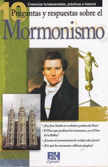 10 Preguntas sobre el Mormonismo