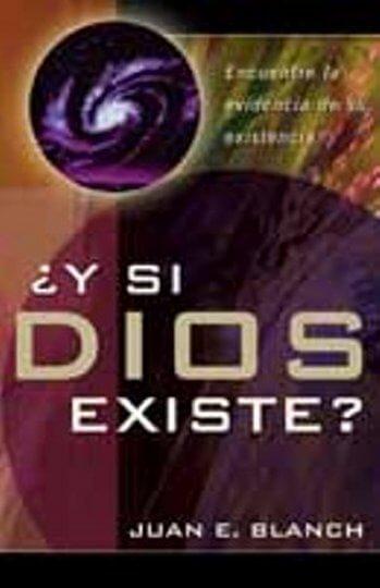 ¿Y Si Dios Existe?
