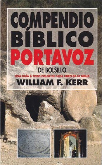 Compendio Bíblico Portavoz de Bosillo: una guía a todo color de cada libro de la Biblia