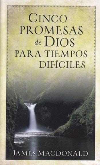 Cinco Promesas de Dios para Tiempos Dificiles (bosillo)
