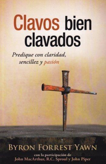 Clavos Bien Clavados - Predique con claridad