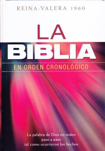 La Biblia Cronológica RV60 - la Palabra de Dios en orden paso a paso tal como ocurrieron los hechos (tapa dura)