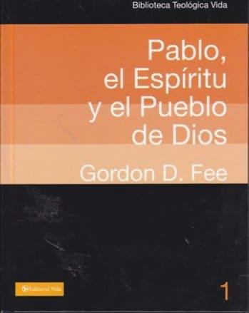Pablo: El Espíritu y el Pueblo de Dios (pasta dura)
