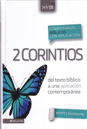 2 Corintios: Comentario NVI - Comentario NVI:del texto bíblico a una aplicación contemporánea (pasta dura)