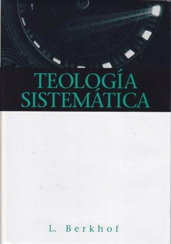 Teología Sistemática (Berkhof)