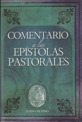 Comentario a las Epistolas Pastorales