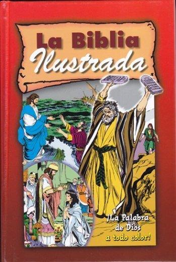 La Biblia Ilustrada (ilustrada de todo color - pasta dura)