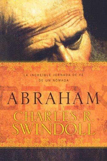 Abraham - la increible jornada de un hombre de fe