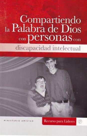 Compartiendo la Palabra de Dios con personas con discapacidad intelectual