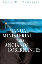 Manual Ministrial Para Ancianos Gobernantes