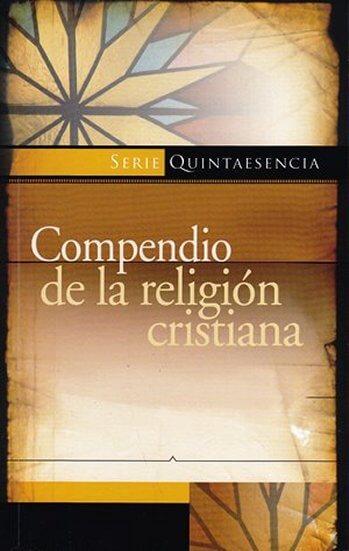 Compendio de la Religión Cristiana - Catecismo de Heidelberg