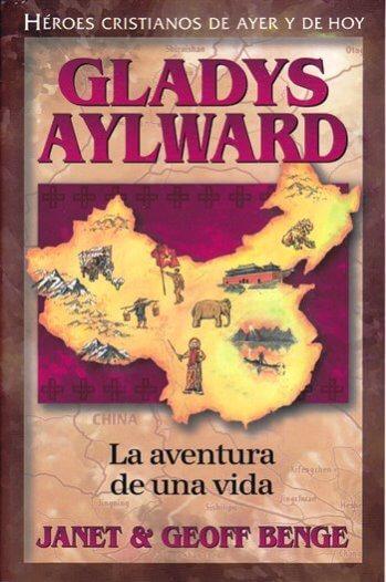 Gladys Aylward (La Aventura de Una Vida)