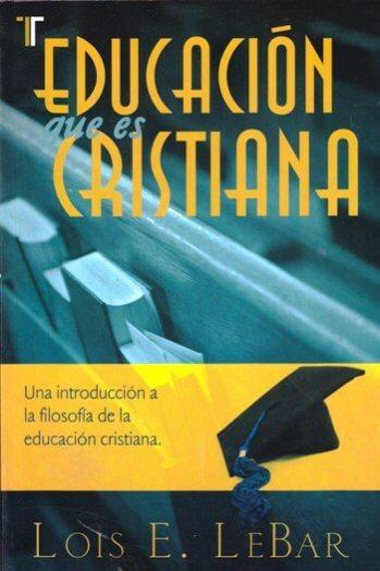 Educación Que Es Cristiana