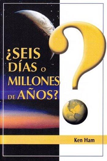 ¿Seis Días o Milliones de Años?