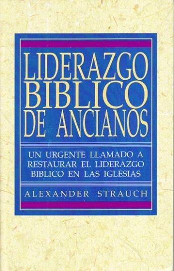 Liderazgo Bíblico de Ancianos (Libro)