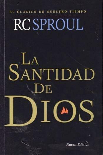 La Santidad de Dios (Nueva Edición)