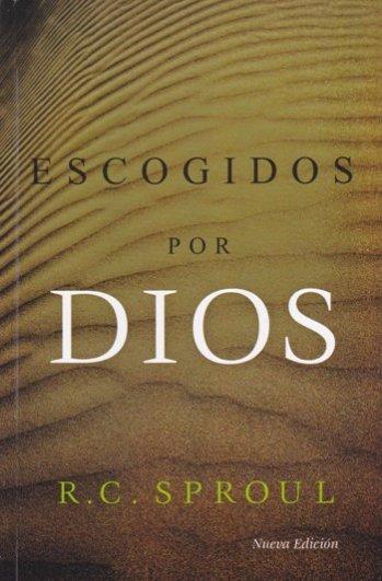 Escogidos por Dios (Nueva Edición)