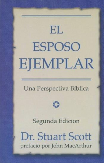 El Esposo Ejemplar - 2ª Edición