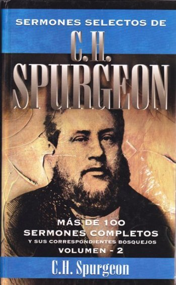 Sermones Selectos de C.H. Spurgeon - Volumen 2 (pasta dura)