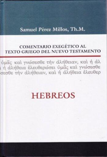 Comentario Exegético al Texto Griego - HEBREOS (pasta dura)