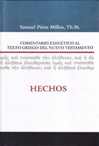 Comentario Exegético al Texto Griego - HECHOS (pasta dura)