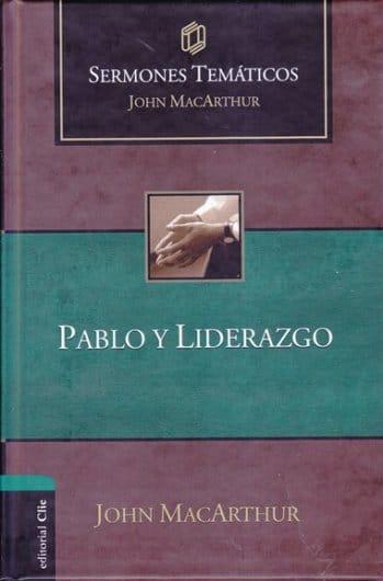 Pablo y Liderazgo - sermones temáticos (pasta dura)