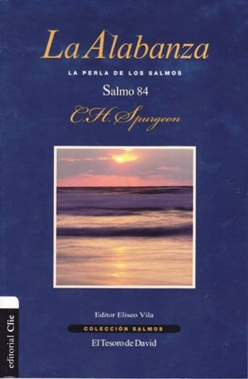 La Alabanza - Salmo 84