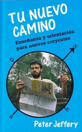Tu Nuevo Camino (primera edición)