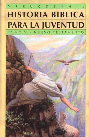 Historia Biblica Para La Juventud - Tomo 5