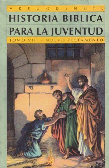 Historia Biblica Para La Juventud - Tomo 8
