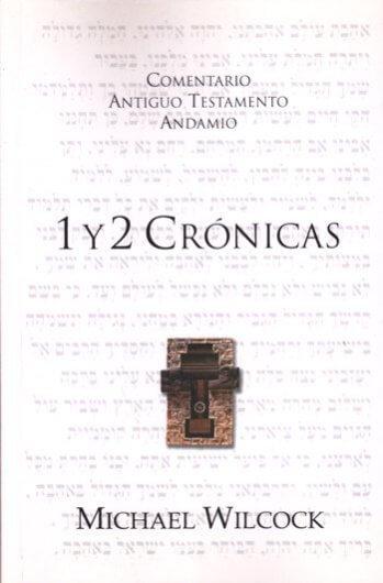 Comentario al A.T. - 1 y 2 Crónicas