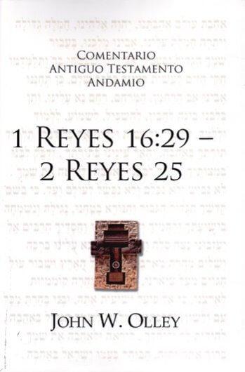 Comentario al A.T. - 1 Reyes 16:29 - 2 Reyes 25