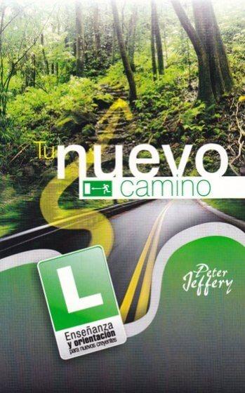 Tu Nuevo Camino (segunda edición)