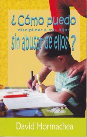 Cómo Puedo Discliplinar a mis Hijos sin Abusar de Ellos? (Edición Bolsillo)