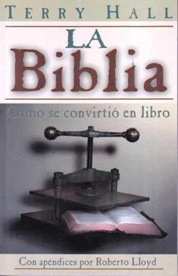La Biblia Cómo Se Convirtió en Libro
