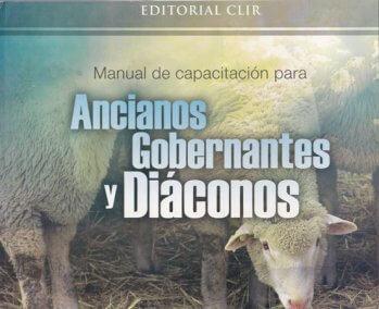 Manual de Capacitación para Ancianos Gobernantes y Diáconos