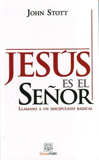 Jesús es el Señor - llamado a un discipulado radical