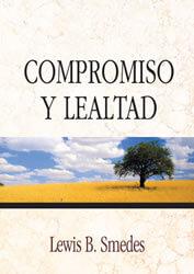 Compromiso y Lealtad