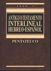 A. T. Interlineal Hebreo-Español - Vol. I Pentateuco (pasta dura)