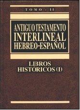 A. T. Interlineal Hebreo-Español - Volumen II  Libros Históricos (pasta dura)