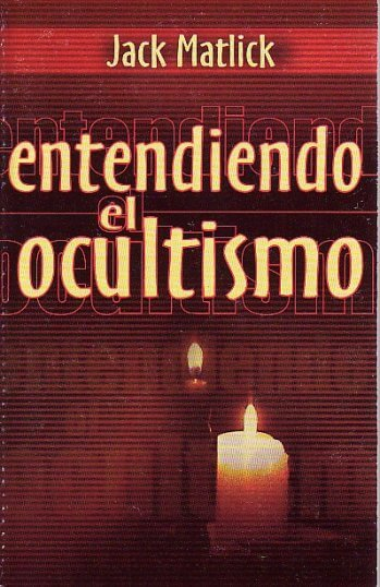 Entendiendo el Ocultismo