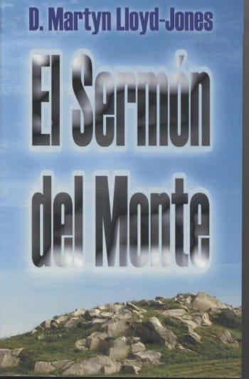 El Sermón del Monte (dos tomos en uno)